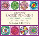 Coloring the Sacred Feminine