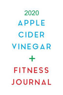 2020 Apple Cider Vinegar Fitness Journal