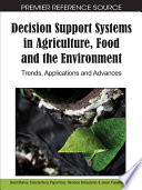 Decision Support Systems in Agriculture, Food and the Environment: Trends, Applications and Advances
