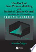 Handbook of Food Process Modeling and Statistical Quality Control