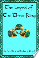 The Legend of the Three Rings