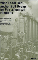 Wind Loads and Anchor Bolt Design for Petrochemical Facilities ebook