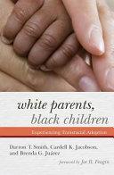 White Parents  Black Children