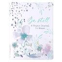 Prayer Journal for Women   Be Still