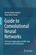 Guide to Convolutional Neural Networks