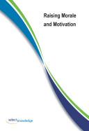 Raising Morale and Motivation