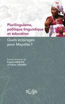 Plurilinguisme, politique linguistique et éducation