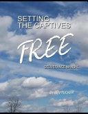 Setting the Captives Free  Deliverance Manual