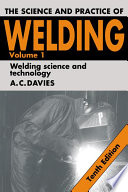 The Science and Practice of Welding: