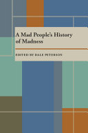 A Mad People's History of Madness