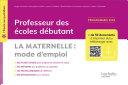 Pdf L'école au quotidien - Professeur des écoles débutants - La Maternelle mode d'emploi ePub FXL - 2020 Telecharger