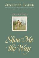 Show Me the Way Pdf/ePub eBook