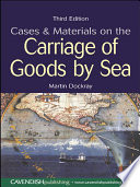 Cases and Materials on the Carriage of Goods By Sea Book