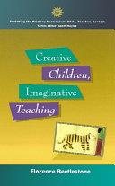 Creative Children  Imaginative Teaching