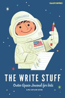 The Write Stuff: Outer Space Journal for Kids - 200 Pages 6x9 with Dotted Lines