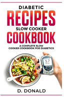 Diabetic Recipes Slow Cooker Cookbook