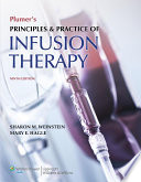 """Plumer's Principles and Practice of Infusion Therapy"" by Sharon M. Weinstein, Mary E. Hagle"