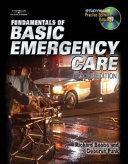 Fundamentals of Basic Emergency Care Book