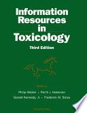 """Information Resources in Toxicology"" by Philip Wexler, P.J. Bert Hakkinen, Gerald Kennedy, Frederick W. Stoss"