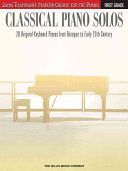Classical Piano Solos   First Grade  John Thompson s Modern Course Compiled and Edited by Philip Low  Sonya Schumann   Charmaine Siagian