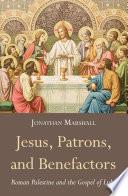Jesus Patrons And Benefactors