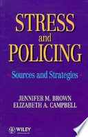 Stress and Policing
