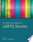 The SAGE Encyclopedia of LGBTQ Studies Book