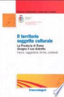 Il territorio soggetto culturale