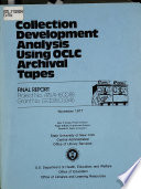 Collection Development Analysis Using Oclc Archival Tapes