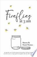 Fireflies at 3 am Book PDF