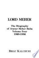 Meher Prabhu: 1929-1932