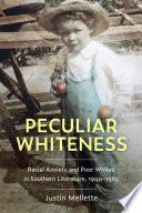 Peculiar Whiteness