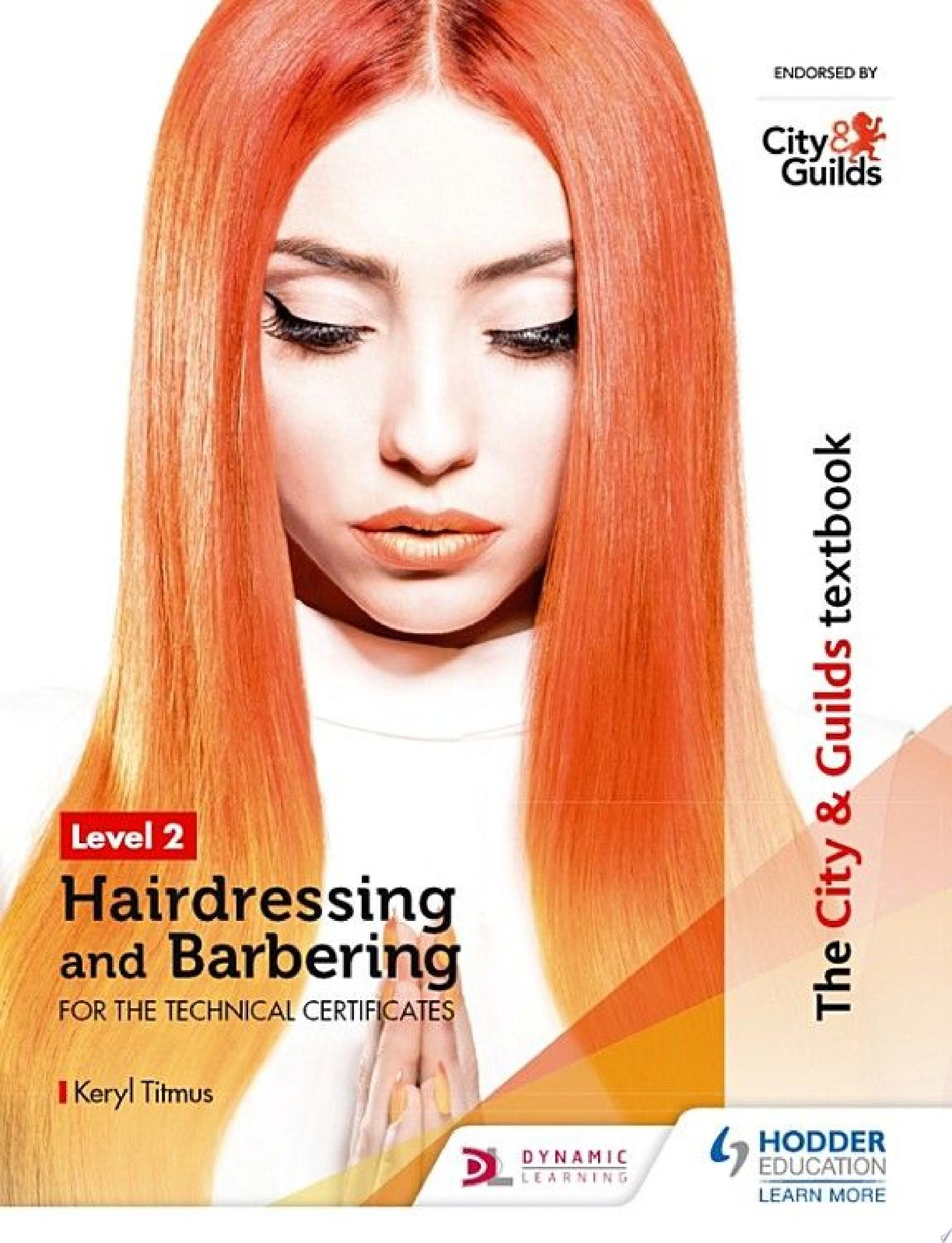 The City   Guilds Textbook Level 2 Hairdressing and Barbering for the Technical Certificates