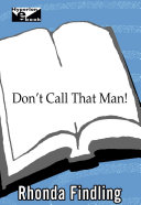 Don't Call That Man!