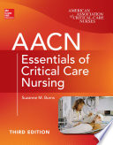 Aacn Essentials Of Critical Care Nursing Third Edition