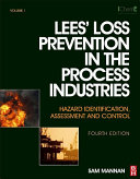 Lees' Loss Prevention in the Process Industries