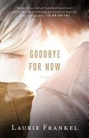 Goodbye for Now Pdf/ePub eBook