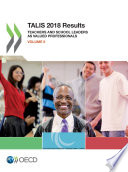 TALIS 2018 Results  Volume II  Teachers and School Leaders as Valued Professionals