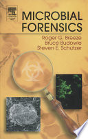 """Microbial Forensics"" by Bruce Budowle, Steven E. Schutzer, Roger G. Breeze"