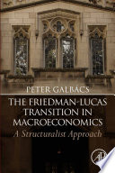 The Friedman Lucas Transition In Macroeconomics Book PDF