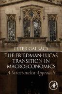 The Friedman-Lucas Transition in Macroeconomics Pdf/ePub eBook