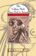 Callisto Myth from Ovid to Atwood