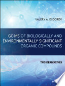 GC-MS of Biologically and Environmentally Significant Organic Compounds