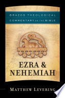 Ezra Nehemiah Brazos Theological Commentary On The Bible