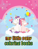 My Little Pony Coloring Books Book