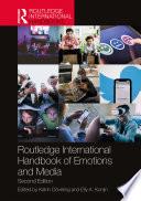 Routledge International Handbook of Emotions and Media