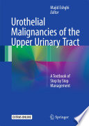 Urothelial Malignancies of the Upper Urinary Tract Book