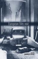 European Film Noir Ed By Andrew Spicer