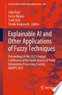 Explainable AI and Other Applications of Fuzzy Techniques