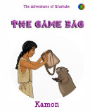 The Adventures of Gluskabe vol  3   The Game Bag